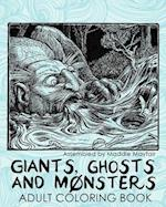 Giants, Ghosts and Monsters Adult Coloring Book