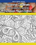 Arizona Cardinals Coloring Book Greatest Players Edition