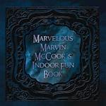 Marvelous Marvin McCook's Indoor Fun Book af Miah Allsman