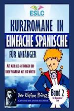 Kurzromane in Einfache Spanische Fur Anfanger Band 2