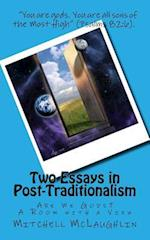Two Essays in Post-Traditionalism