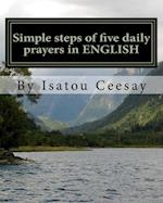 Simple Steps of Five Daily Prayers in English