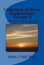 Collection of Inner Explorations Volume 3