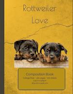 Rottweiler Love Composition Notebook