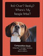 Funny Beagle Composition Notebook