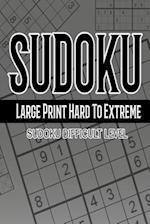 Sudoku Large Print Hard to Extreme 365 Days