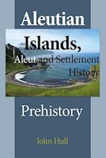 Aleutian Islands, Aleut and Settlement History