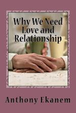 Why We Need Love and Relationship
