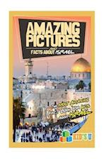 Amazing Pictures and Facts about Israel