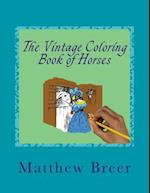 The Vintage Coloring Book of Horses