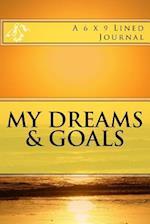 My Dreams & Goals