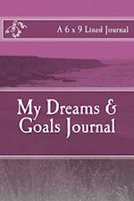 My Dreams & Goals Journal