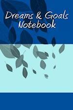 Dreams & Goals Notebook