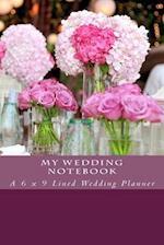 My Wedding Notebook