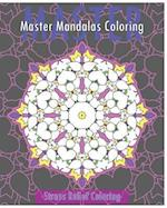 Master Mandalas (Stress Relief Coloring Book)