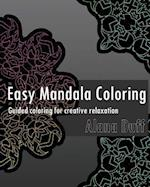 Easy Mandala Coloring Book (Guided Coloring for Creative Relaxation)