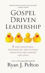 Gospel Driven Leadership
