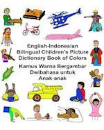 English-Indonesian Bilingual Children's Picture Dictionary Book of Colors Kamus Warna Bergambar Dwibahasa Untuk Anak-Anak