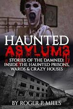 Haunted Asylums