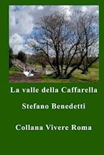 La Valle Della Caffarella