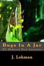 Bugs in a Jar af J. Lehman