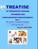 Treatise of Therapeutic Massage Technique and Complementary Kinesiotherapy Volume 1