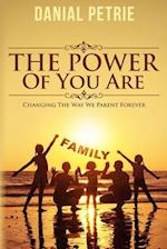 The Power of You Are