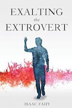 Exalting the Extrovert