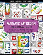 Fantastic Art Design Coloring Books [Heart, Flowers, Variety Design]
