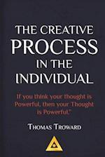 Thomas Troward - The Creative Process in the Individual