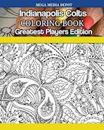 Indianapolis Colts Coloring Book Greatest Players Edition
