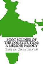 Foot Soldier of the Constitution af Teesta Cheatalvad