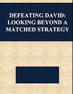 Defeating David