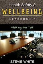 Work Health Safety & Wellbeing Leadership