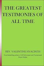 The Greatest Testimonies of All Time