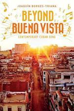 Beyond Buena Vista