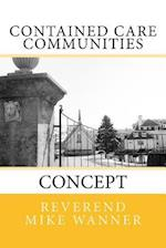 Contained Care Communities