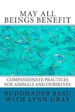 May All Beings Benefit