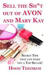 Sell the Sh*t Out of Avon and Mary Kay