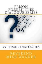 Prison Possibilities Dialogue Series