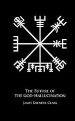 The Future of the God-Hallucination