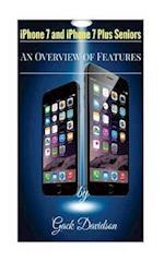 iPhone 7 and iPhone 7 Plus Seniors