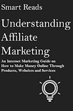 Understanding Affiliate Marketing af Smart Reads