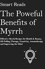 The Powerful Benefits of Myrrh