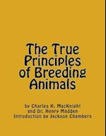 The True Principles of Breeding Animals