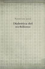 Dialettica del Nichilismo