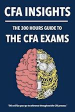300 Hours Cfa Insights - An All-In-One Guide to the Entire Cfa Program