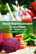 Meal Replacement Smoothies for Weight Loss