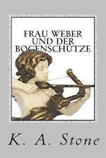 Frau Weber Und Der Bogenschuetze