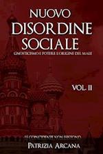 Nuovo Disordine Sociale, Vol. 2